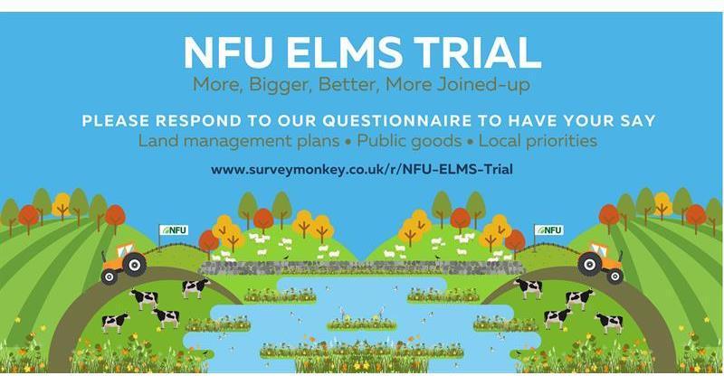 Respond now - NFU South East's ELMs trial survey