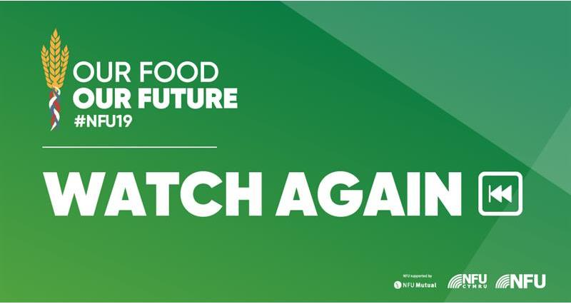 NFU19: Watch again - day one at NFU Conference 2019