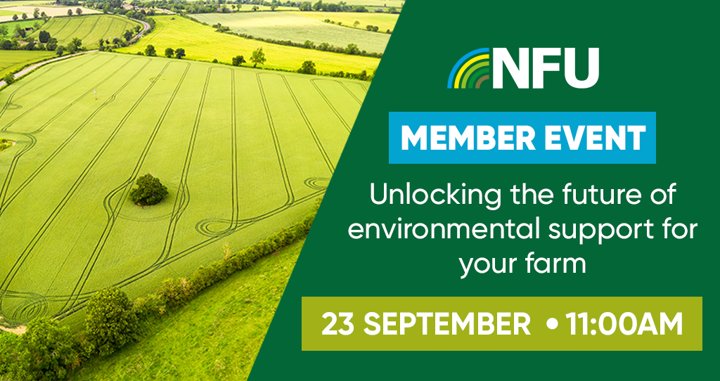 NFU Live: Unlocking the future of environmental support for your farm