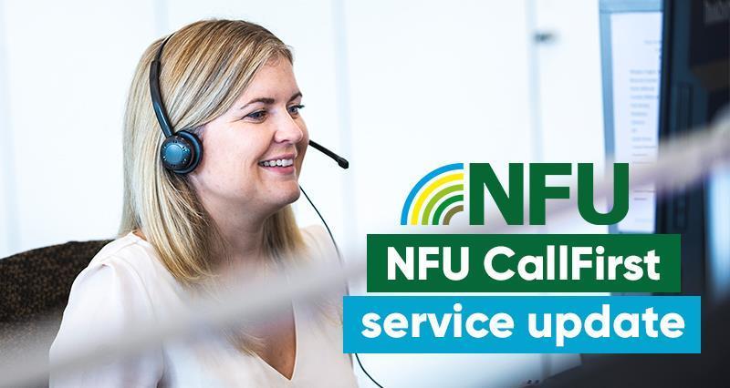 NFU CallFirst: opening times