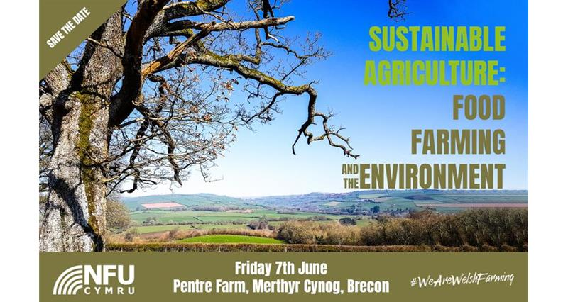 NFU Cymru to host its first ever sustainable agriculture conference