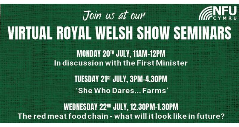 NFU Cymru announces virtual Royal Welsh Show seminars