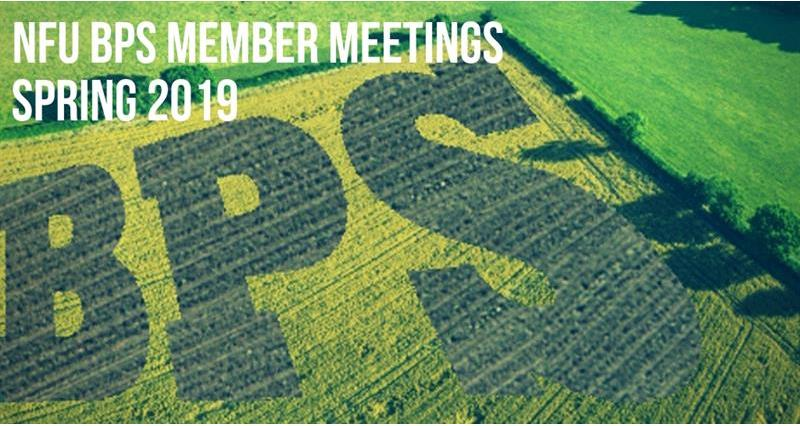 NFU BPS member meetings - spring 2019