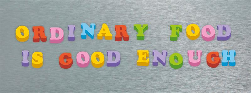 Ordinary food is good enough_72117