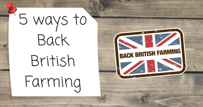 5 ways to Back British Farming_57177