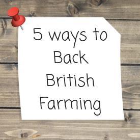 5 ways to Back British Farming_57179